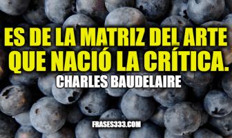Frases de Charles Baudelaire