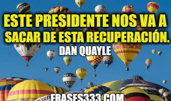 Frases de Dan Quayle