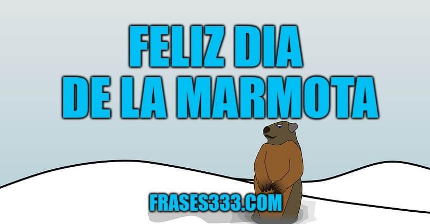 feliz dia de la marmota