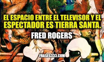 Frases de Fred Rogers
