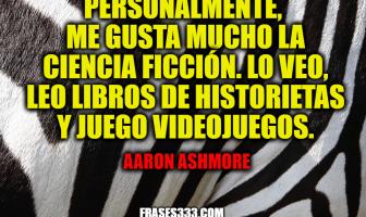 Frases de Aaron Ashmore