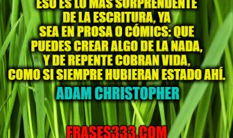 Frases de Adam Christopher