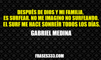 Frases de Gabriel Medina