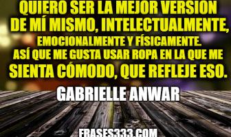 Frases de Gabrielle Anwar