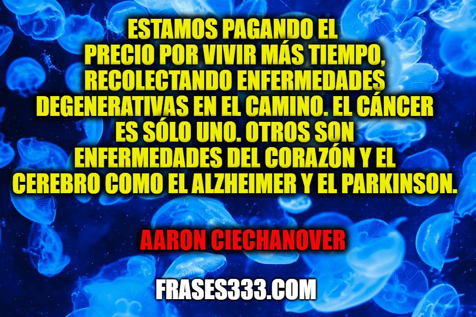 Frases de Aaron Ciechanover