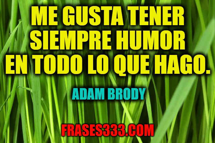Frases de Adam Brody