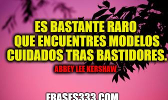 Frases de Abbey Lee Kershaw