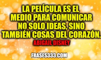 Frases de Abigail Disney