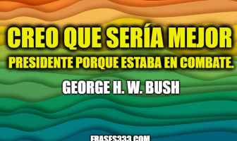 Frases de George H. W. Bush