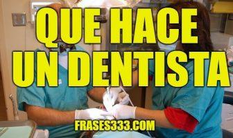 Que Hace Un Dentista
