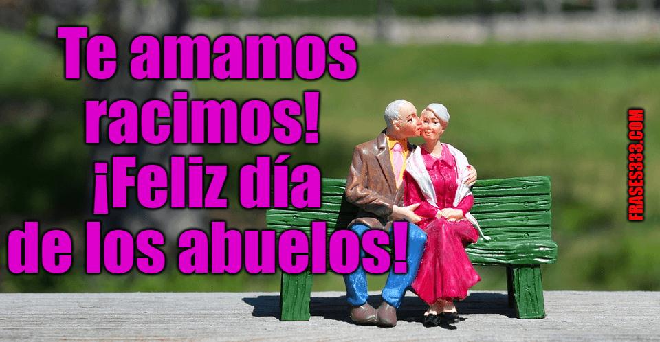 Te amamos racimos! ¡Feliz día de los abuelos!