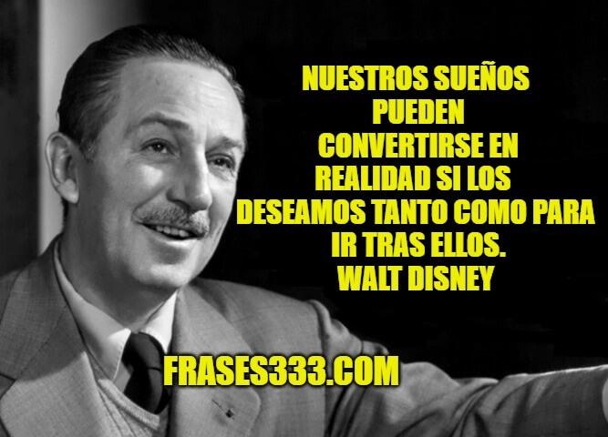 Frases De Walt Disney Las Mejores Frases Citas De Walt Disney