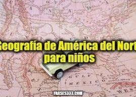 Geografía de América del Norte para niños