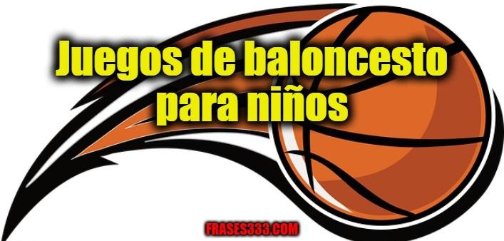 Juegos de baloncesto para niños