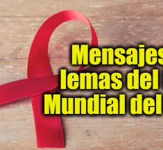 Mensajes y lemas del Día Mundial del SIDA