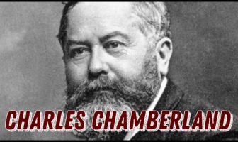 Charles Chamberland Biografía y contribución a la microbiología