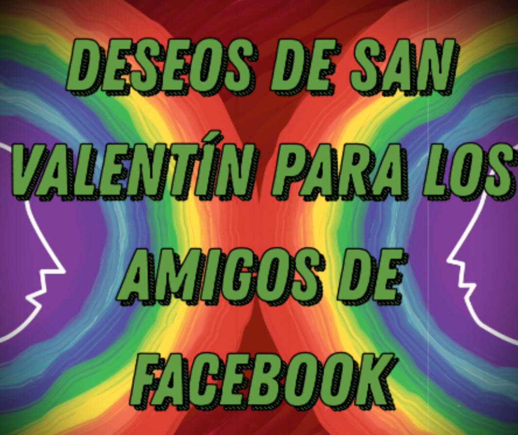 Deseos de San Valentín para los amigos de Facebook