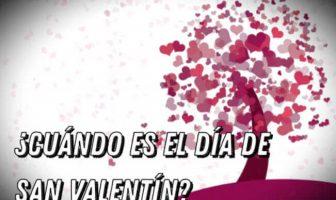 ¿Cuándo es el Día de San Valentín?