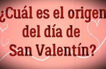 ¿Cuál es el origen del día de San Valentín?